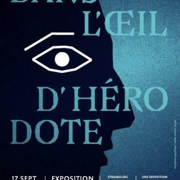 Exposition « Dans l'œil d'Hérodote »